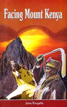 Book Cover for Facing Mount Kenya by Mzee Jomo Kenyatta
