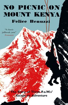 Book Cover for No PIcnic on Mount Kenya by Felice Benuzzi