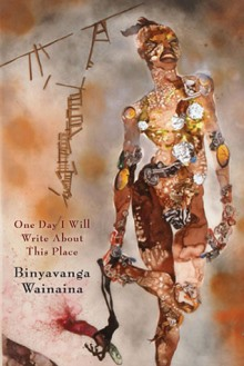 Book cover for One Day I Will Write About This Place by Binyavanga Wainaina
