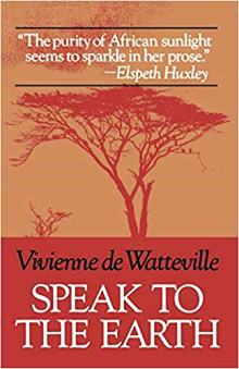 Book cover for Speak to the Earth by Vivienne de Waterville