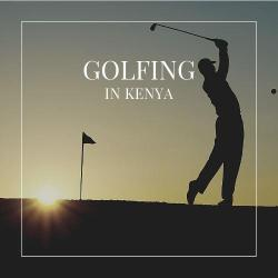 Whether your thing is a few power swings, a round of golf while on vacation, improving your skills or thirsting for new challenges or somewhere in between, golfing in Kenya will treat you to fine memorable experiences few have enjoyed.