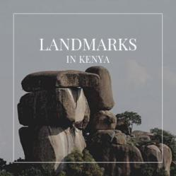 List of Landmarks in Kenya identifies the origin when the feature became a landmark, the county where the Landmark is found, and provides a description which qualifies these as germane natural landmarks.