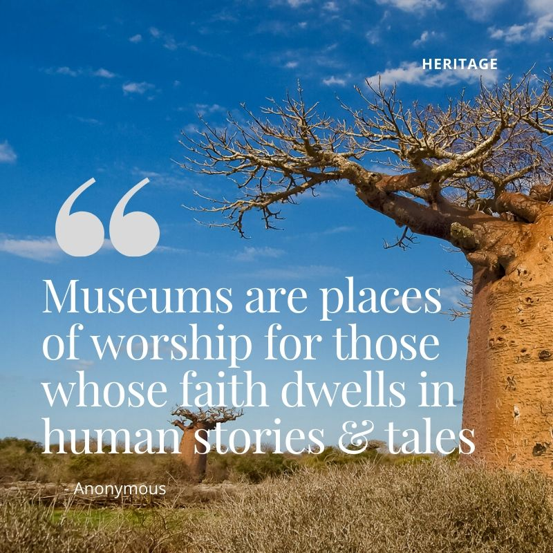 Travel Quotes - Museums are places of worship for those whose faith dwells in human stories and tales.