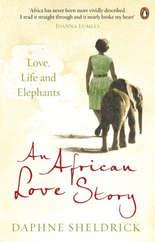 Love, Life and Elephants: An African Love Story